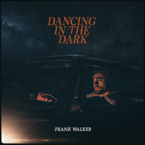 Frank Walker – Dancing In The Dark