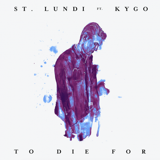 St. Lundi – To Die For (feat. Kygo) [Acoustic Rework]