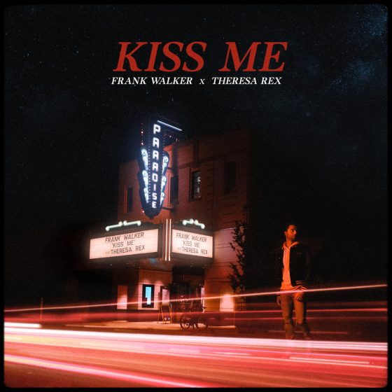 Frank Walker – Kiss Me (Featuring Theresa Rex)