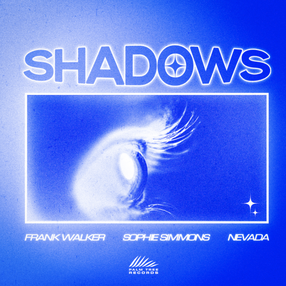 Frank Walker ft. Sophie Simmons and Nevada – Shadows