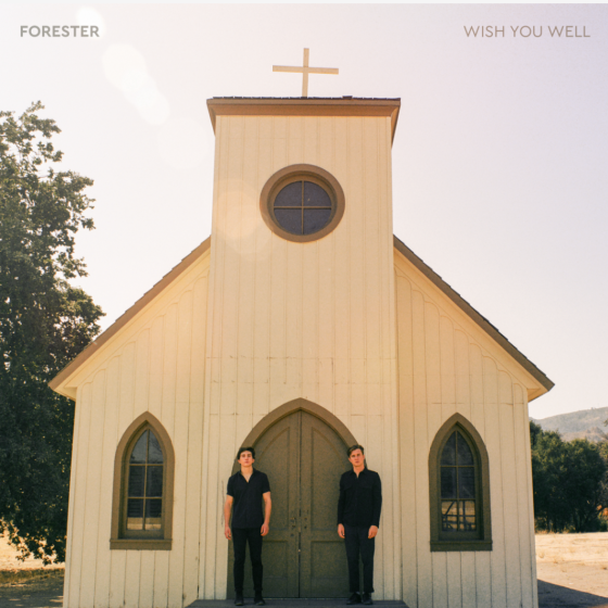 Forester – Wish You Well