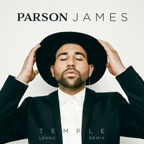 Parson James_Temple_Lenno Remix
