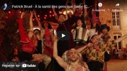 Le clip officiel du morceau «À la santé des gens que j'aime» est disponible !