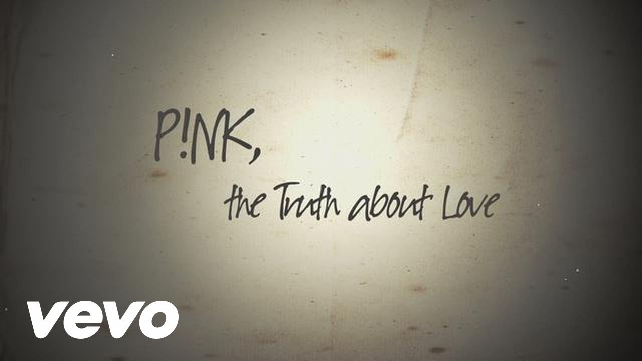 The Truth About Love (Official Lyric Video)