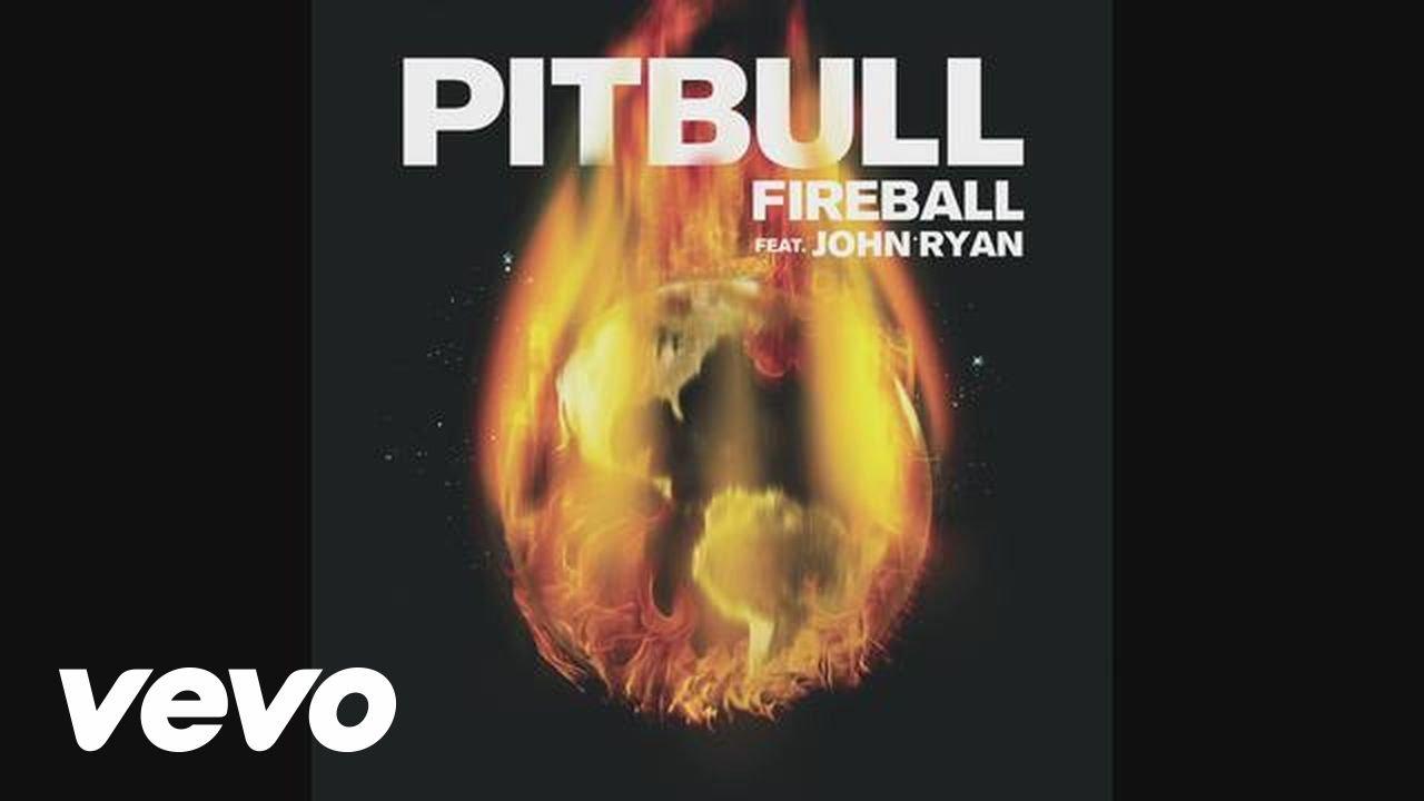 Fireball ft. John Ryan