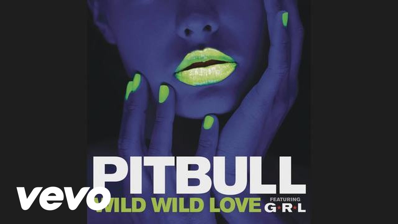 Wild Wild Love ft. G.R.L. (Audio)