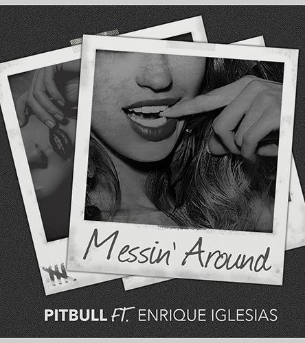 """Listen to the New Single  """"Messin' Around"""" Ft. Enrique Iglesias"""