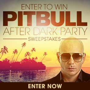 Enter Pitbull's After Dark Party Sweepstakes