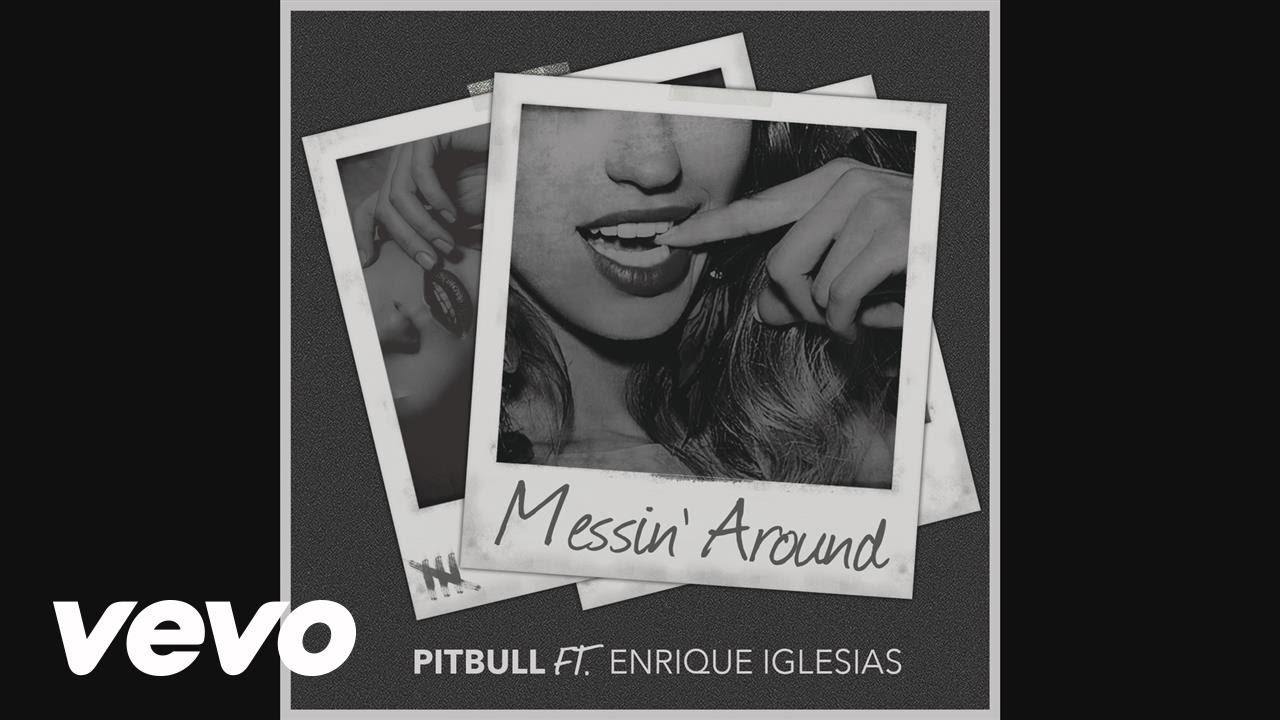 Messin' Around (Audio) ft. Enrique Iglesias