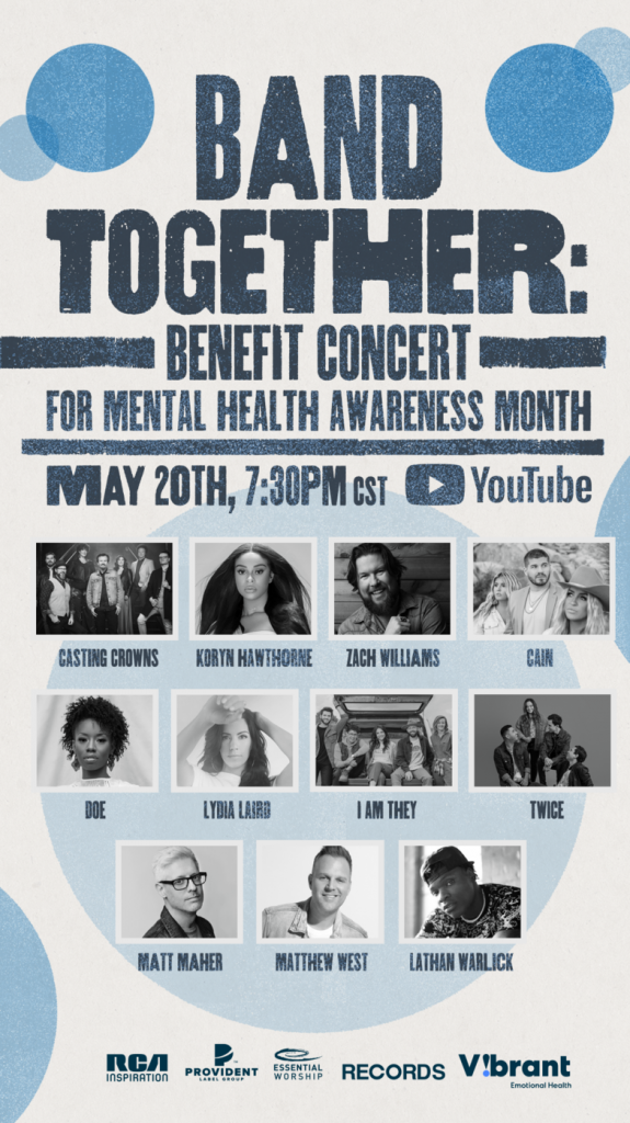 """PROVIDENT ENTERTAINMENT PRESENTS """"BAND TOGETHER"""" ONLINE EVENT ON MAY 20TH TO SUPPORT NATIONAL MENTAL HEALTH MONTH"""
