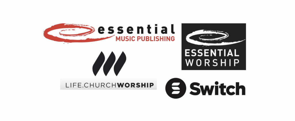 ESSENTIAL MUSIC PUBLISHING AND ESSENTIAL WORSHIP ANNOUNCE EXCLUSIVE PARTNERSHIP WITH LIFE.CHURCH WORSHIP AND SWITCH
