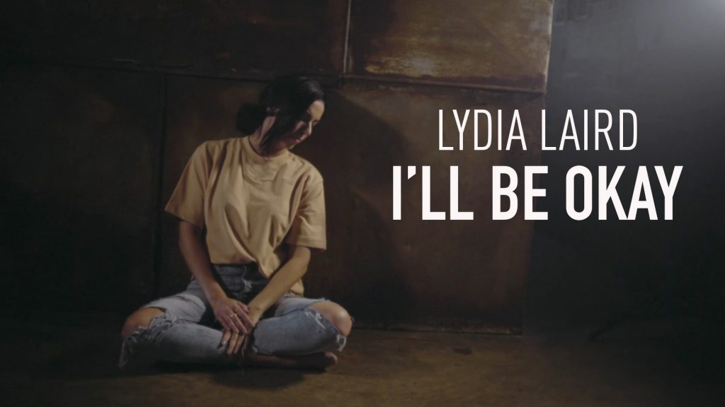 "SONGWRITER & VOCALIST LYDIA LAIRD RELEASES SELF-TITLED EP TODAY WITH UNIQUE SOCIAL MEDIA CAMPAIGN; Drops Two Performance Videos For ""Hallelujah Even Here,"" ""I'll Be Okay"""