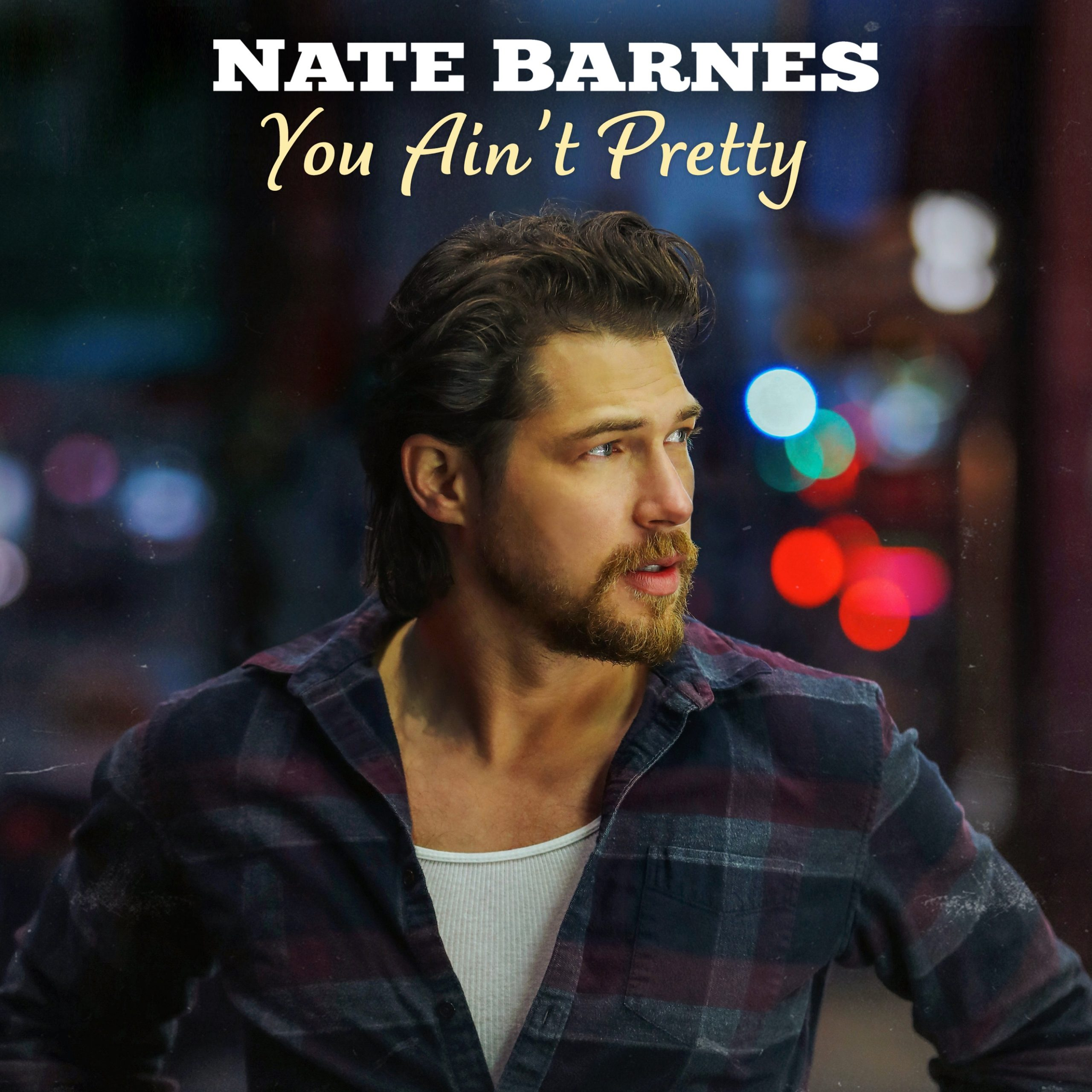 Country Newcomer Nate Barnes to Release Debut EP: You Ain't Pretty