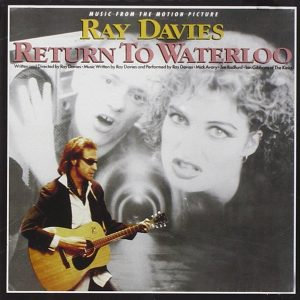 Ray Davies - Return To Waterloo