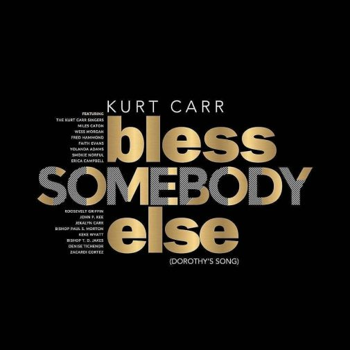 Kurt-Carr-Bless-Somebody-Else-Mp3-Download