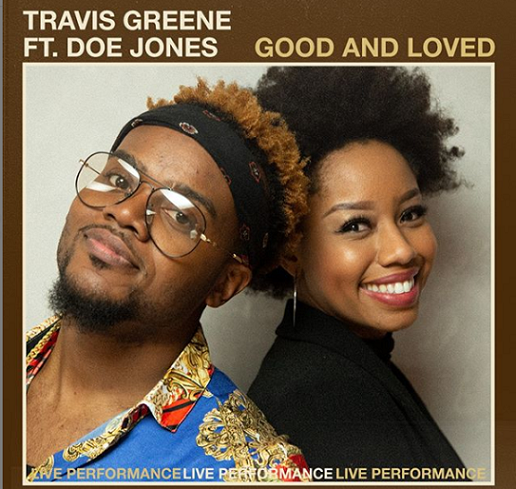 GoodandLoved-TravisGreene,DoeJones-Pic