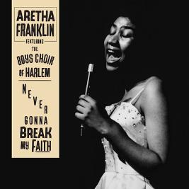 Aretha Franklin Never Gonna Break My Faith