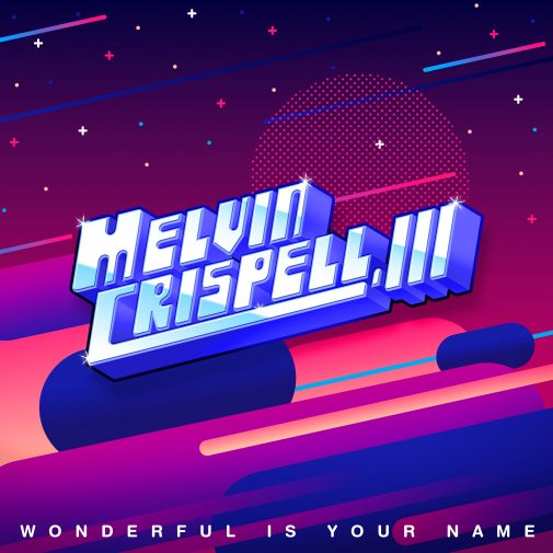 MelvinCrispell3_WonderfulIsYourName-_single_cvr-hi