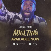 Jonny X Mali_Adulting_Available Now 4