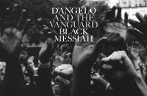 D'Angelo And The Vanguard Debut At The Top Of The Charts With Critically And Culturally Acclaimed Album 'Black Messiah'