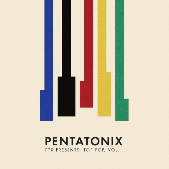 pentatonix announce new album tour ptx presents top pop vol i