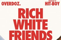 "Overdoz. Debut Their New Song & Video For ""Rich White Friends"""