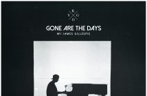 "Kygo Releases New Track ""Gone Are The Days"" ft. James Gillespie"