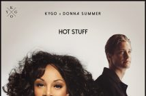 "Kygo x Donna Summer ""Hot Stuff"" Out Now"