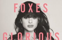 Foxes Releases Glorious in the US on June 23rd