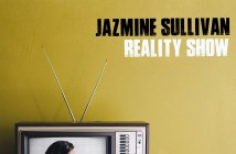 Jazmine Sullivan Returns To The Top Of The Charts With Critically Acclaimed Album 'Reality Show'