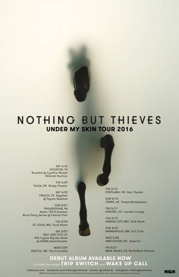 Nothing But Thieves Announce Quot Under My Skin Quot North