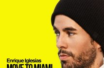 "Enrique Iglesias Releases New Single ""MOVE TO MIAMI"" Feat. Pitbull Today"