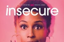 "RCA Records Releases Music From The HBO® Original Series ""Insecure"" And It's Wavy AF!"