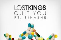 "Lost Kings Release New Track ""Quit You"" Featuring Tinashe"