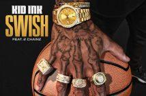 "Kid Ink Releases New Single ""Swish"" ft. 2 Chainz"