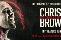 Get tickets to Chris Brown's Welcome To My Life documentary