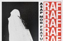 """A$AP Mob Releases new track """"RAF"""" ft. A$AP Rocky, Playboi Carti, Quavo, Lil Uzi Vert, & Frank Ocean"""