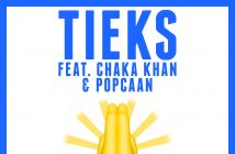 "TIEKS Releases New Track ""Say A Prayer"" Feat. Chaka Khan & Popcaan Along With Lyric Video"