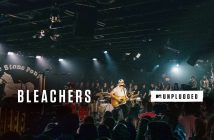 "Bleachers To Release ""MTV Unplugged"" Album on November 10th, 2017; New Single ""I Miss Those Days"" Out Now"