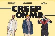 "GASHI Shares New Single ""Creep On Me"" ft. French Montana and DJ Snake"