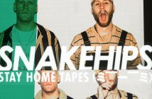 "Snakehips Release Brand New ""Stay Home Tapes"" EP Accompanied By 3-Part Mini-Movie"