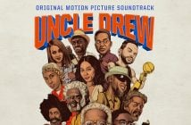 RCA Records And Lionsgate Recruit Additional Artists For Uncle Drew Soundtrack As They Announce Track List; Soundtrack To Be Released On June 15th