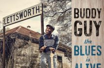 "Buddy Guy Releases ""Blue No More"" Feat. James Bay, From Forthcoming Album ""The Blues Is Alive And Well"" Out Everywhere June 15th, 2018"