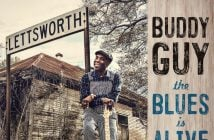 "Buddy Guy Releases ""Nine Below Zero, The First Track Revealed From Forthcoming Album ""The Blues Is Alive And Well"" Out Everywhere June 15, 2018"