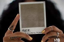 "H.E.R. Releases New EP ""I Used To Know Her: The Prelude"""
