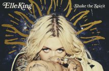 "Elle King Announces Second Studio Album ""Shake The Spirit"" Out October 19th On RCA Records  – Releases New Song ""Good Thing Gone"" – Announces Fall Tour"