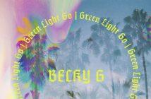 """Becky G Releases New Track """"Green Light Go"""""""