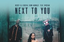 "Becky G And Digital Farm Animals Release Single & Video For ""Next To You"" Feat. Rvssian Out Now!"