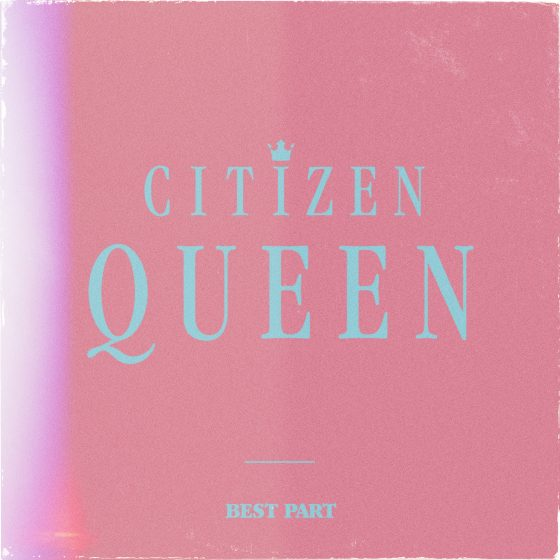 Citizen Queen Press Photo