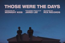 "Midnight Kids Put Their Fans First In Campaign For New Single ""Those Were The Days"" ft. Jared Lee"